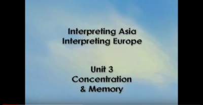 Interpreting Europe | Unit 3 : Concentration and Memory