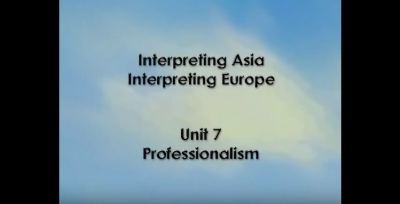 Interpreting Europe | Unit 7 : Professionalism